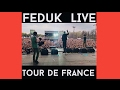 Feduk Tour De France Live HipHopMayDay mp3