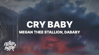 Megan Thee Stallion - Cŗy Baby (Lyrics) ft. DaBaby