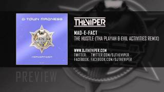 Mad-E-Fact - The Hustle (Tha Playah & Evil Activities Remix)