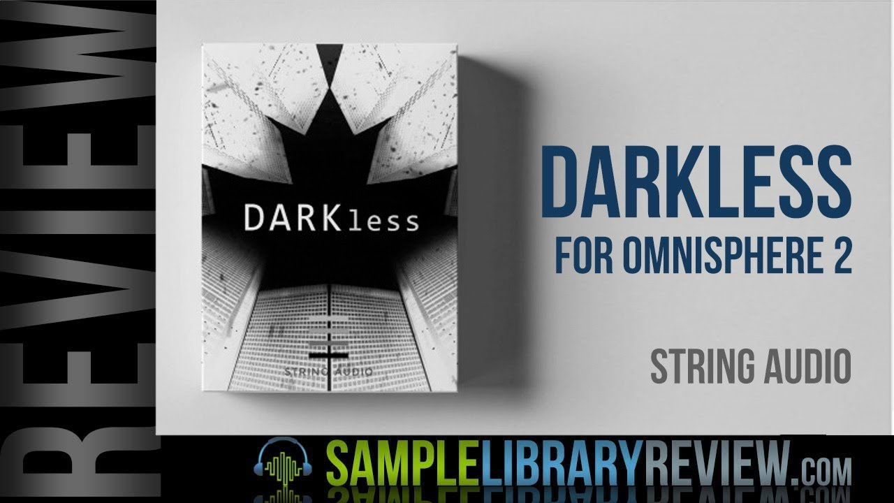Review: Darkless for Omnisphere 2 from String Audio - Sample