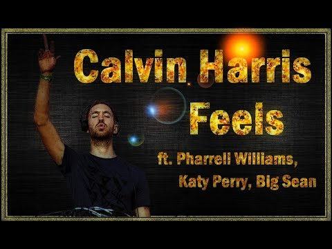 Calvin Harris - Feels (instrumental) ft. Pharrell Williams, Katy Perry, Big Sean