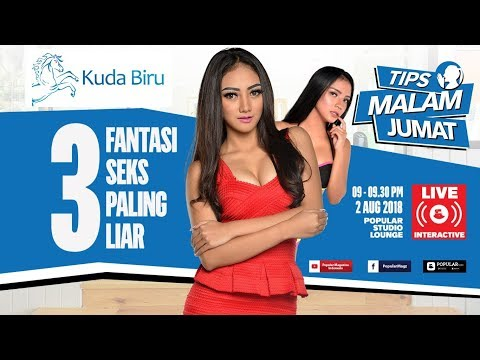 LIVE Streaming: Tips Malam Jumat 3 Fantasi Seks Paling Liar Bareng SASSHA Carissa + YOSHIE Selena
