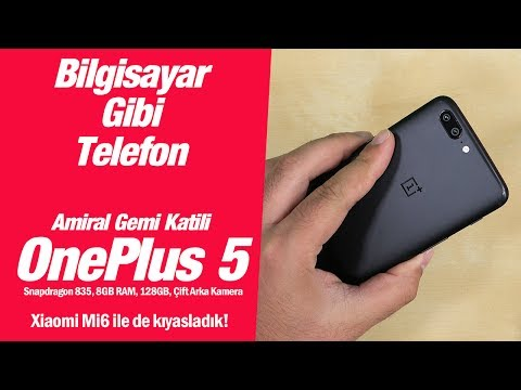 Bilgisayar gibi telefon: OnePlus 5 kutu açma, ön inceleme ve Xiaomi Mi6 ile kıyaslama