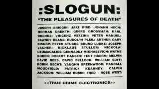 Slogun - The Pleasures Of Death (full album)