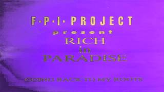 F.P.I. Project - Rich in Paradise, Going Back To My Roots (Vocal Mix) 1989