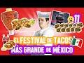 TRAGANDO EN EL FESTIVAL DE TACOS MÁS GRANDE DE MÉXICO - ÑamÑam Episodio 103