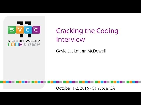 Cracking the Coding Interview at Silicon Valley Code Camp 2016