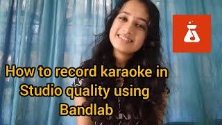 How to record karaoke and take video using bandlab   Bandlab   screenshot 5