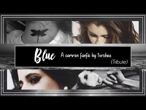 Fanfic: Blue - Camren Tribute