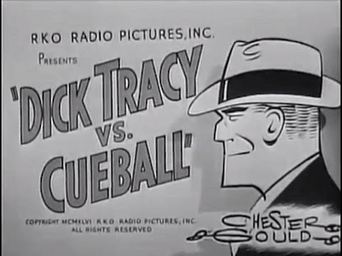 Dick Tracy vs. Cueball 1946 Crime Action Mystery