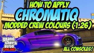 GTA Online ~ Apply Modded Chromatiq Colours! (1.28) ALL CONSOLES! Secret Crew Pearlescent Colours!
