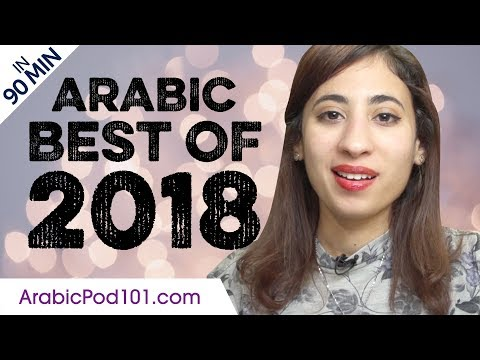 Learn Arabic in 90 minutes - The Best of 2018