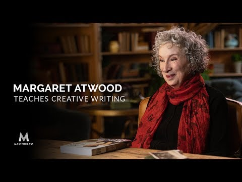 Margaret Atwood Teaches Creative Writing | Official Trailer | MasterClass
