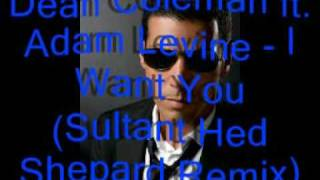 dean coleman ft dcla i want you sultan ned shepard remix