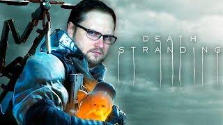 Death Stranding ► СТРИМ #4