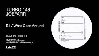 JoeFarr -  What Goes Around