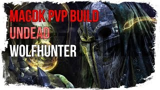 ESO Magicka DK PvP Build - Undead - Wolfhunter Patch