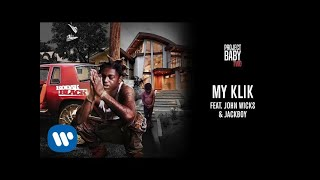 Kodak Black - My Klik (feat. John Wicks & JackBoy) [Official Audio]