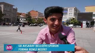 Bizim Mikrofon - 68 Aksaray Belediyesporun Rengi Nedir?