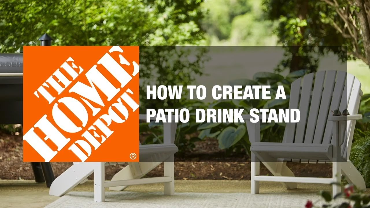 How To Create A Patio Drink Stand Patio Design Ideas The Home Depot Youtube