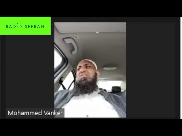 Ulama Talk - Molana Muhammad Vanker (Connecting with the Quran)   - Radio Seerah 1575AM/MW
