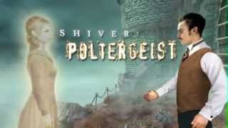 Shiver: Poltergeist - Collector