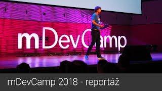 mDevCamp 2018 (reportáž)