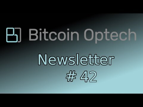 Native SegWit Bech32 Fee Savings ~ Bitcoin OpTech Newsletter #42