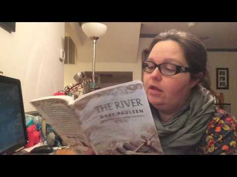 """Connie Reads: Chapter 2 """"The River"""" by Gary Paulsen : 2017- 4"""