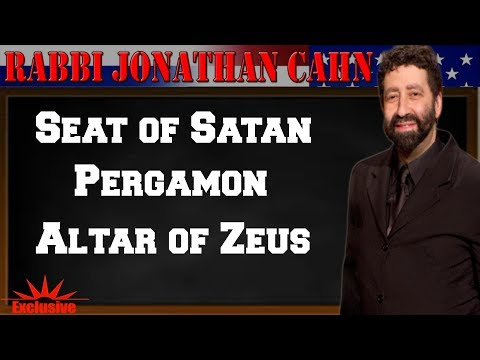 Jonathan Cahn 2017-Seat of Satan, Pergamon, The Altar of Zeus The CONNECTION to CURRENT Event