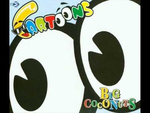 Cartoons - Big Coconuts (DJ Joff's 38GG Extended Mix)