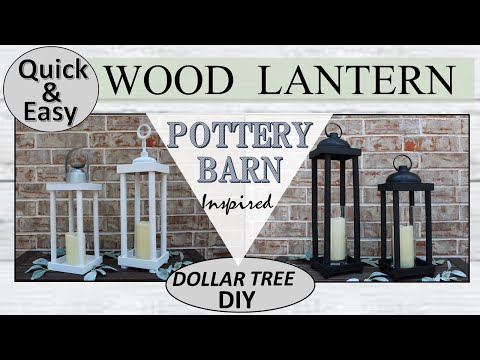 DOLLAR TREE DIY WOOD LANTERN | Pottery Barn Inspired | QUICK and EASY