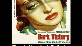 Main Title - Dark Victory (Ost) [1939]