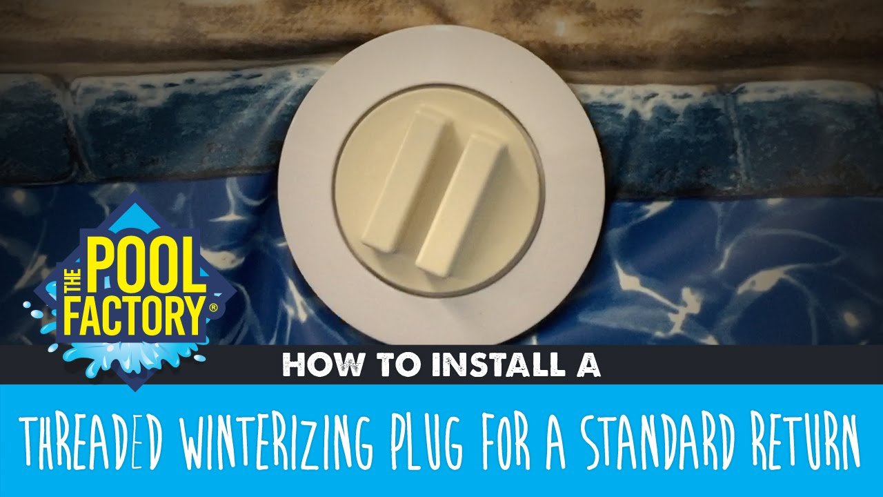 How To Install A Threaded Winterizing Plug For A Standard