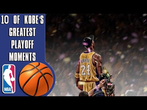 10 of Kobe Bryant's greatest playoff moments