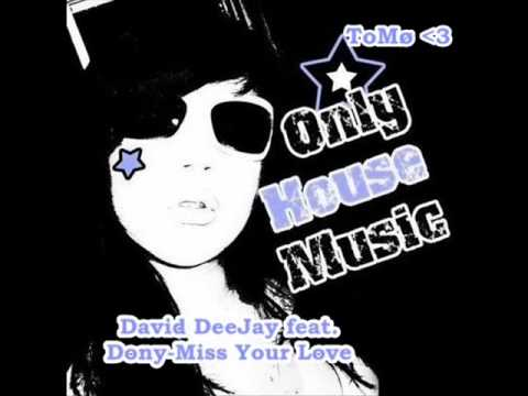 David DeeJay Ft Dony-Miss Your Love