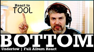 Tool Album React | Undertow | Bottom