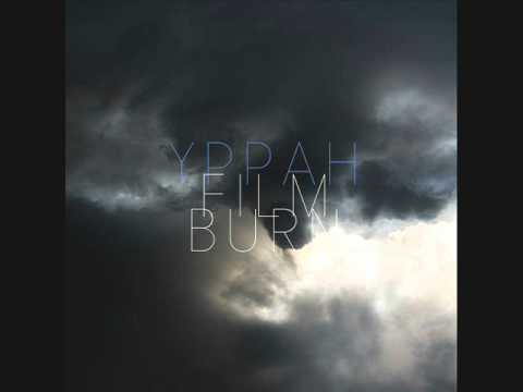Клип Yppah - Film Burn