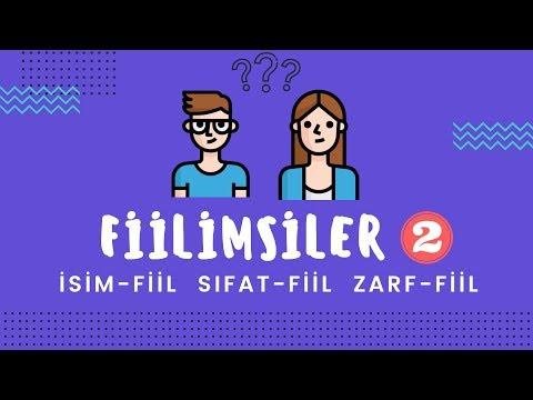 FİİLİMSİLER - 2 (İSİM-FİİL, SIFAT-FİİL, ZARF-FİİL) | 8.Sınıf