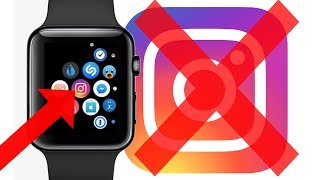 INSTAGRAM FOR APPLE WATCH IS GONE FOREVER