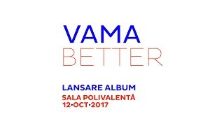 VAMA - Better (2017) | Full Album