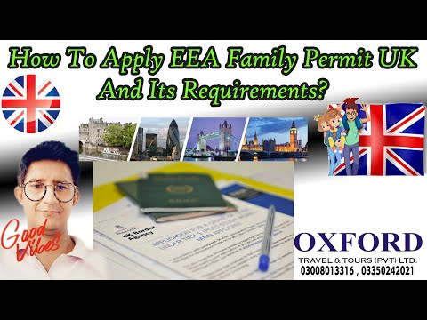 How To Apply EEA Family Permit UK And Its Requirements ?