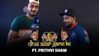Dhai Axar Game Ke ft. Prithvi Shaw | Episode 2 | IPL 2021