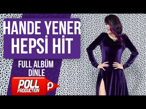 Hande Yener - Hepsi Hit - ( Full Album Dinle )