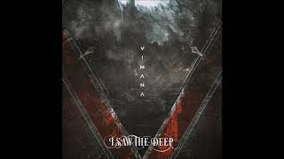 I Saw The Deep - Vimana (full Ep 2020)