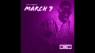 Notorious BIG x Slim K - March 9 [Full Mixtape]