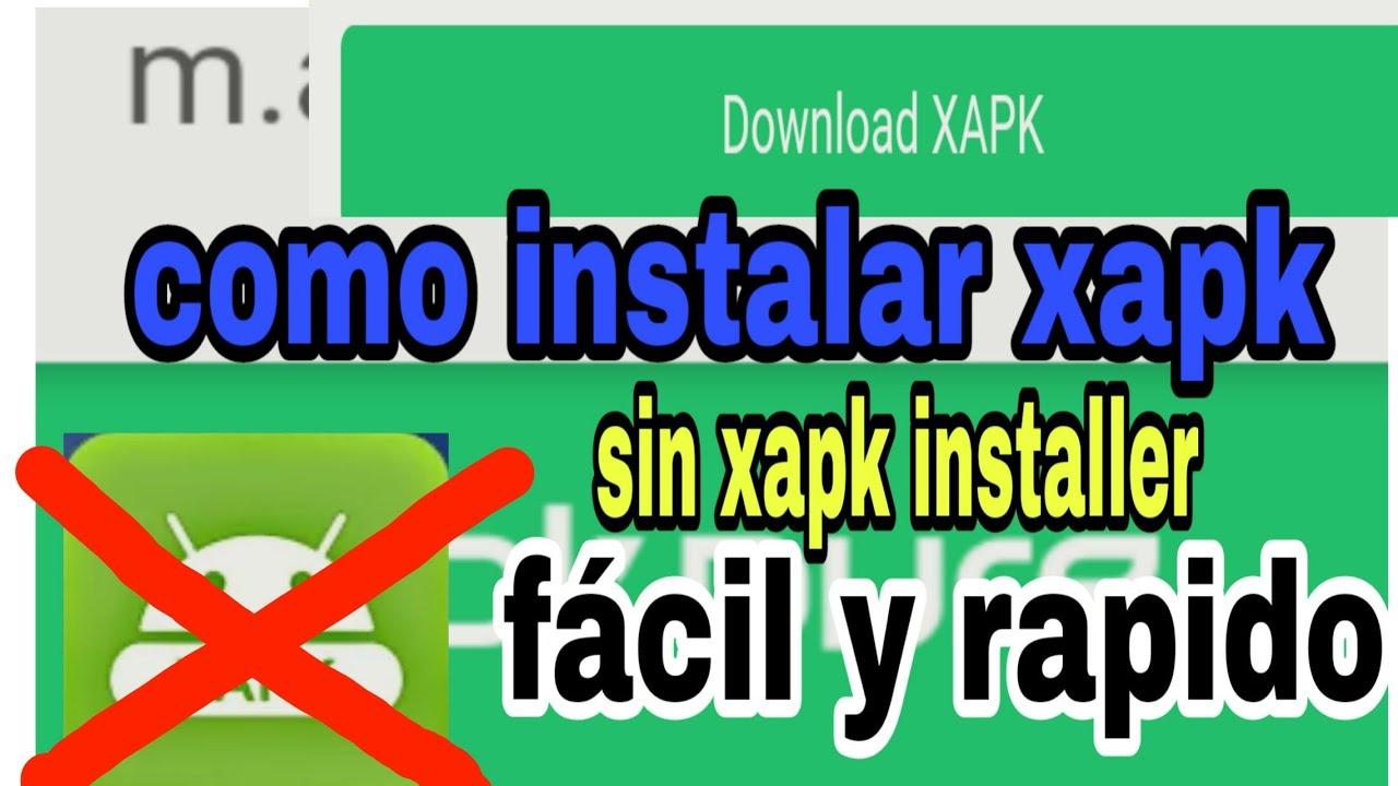 Como instalar el formato xapk (XAPK) de apk puré sin xapk installer