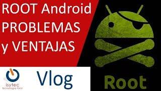 Root Android todos los modelos y marcas. Pros y contras