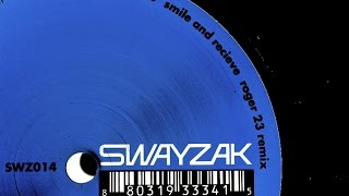 Swayzak - Smile And Receive (Roger 23 Remix)