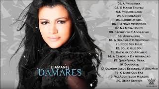 Damares Diamante CD Completo   As Melhores Música Gospel 2021   Louvores e Adoração 2021
